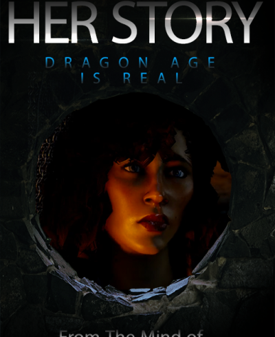 Her Story Dragon Age Fan Fiction